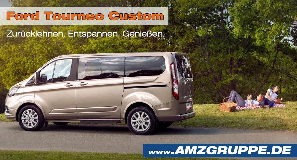 Der Ford Tourneo Custom Amzgruppe